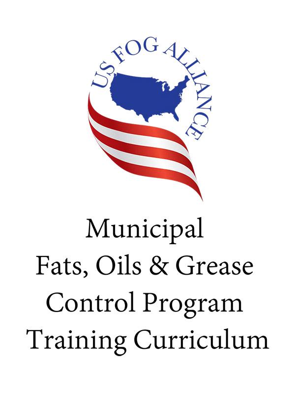 US FOG Alliance Municipal Training Curriculum